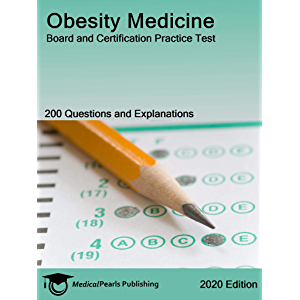 Obesity Medicine: Board and Certification Practice Test
