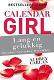 Lang en gelukkig - oktober/november/december (Calendar Girl)