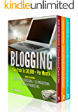 BLOGGING: 3 Manuscripts - Make Money Blogging + Content Marketing + SEO Marketing