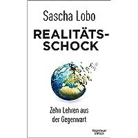 Realitätsschock: Zehn Lehren aus der Gegenwart