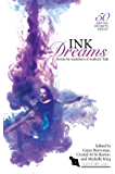Ink Dreams: Stories by members of Authors' Tale (Authors' Tale anthology Book 3)