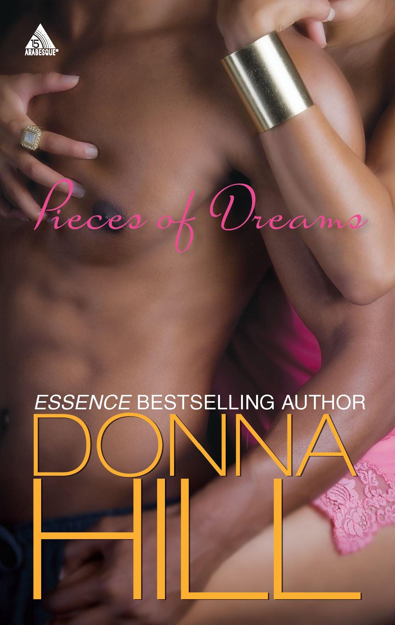 Amazon.com: Pieces Of Dreams (Arabesque) (9780373831630): Donna Hill: Books