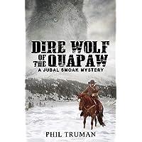 Dire Wolf of the Quapaw: a Jubal Smoak Mystery (Jubal Smoak Mysteries)