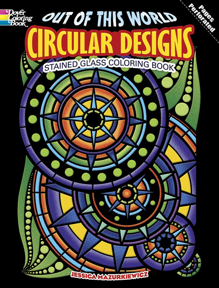 Out of This World Circular Designs Stained Glass Coloring Book (Dover Design Stained Glass Coloring Book) ebook