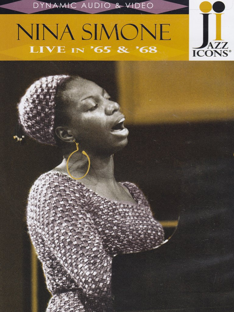 Jazz Icons: Nina Simone - Live in '65 & '68 by Jazz Icons