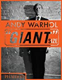 "Andy Warhol. ""Giant"" Size (Arte)"