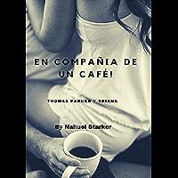 En Compañía de Un Café