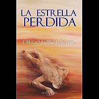 LA ESTRELLA PERDIDA (Segundo libro de la Trilogía El Papiro).-