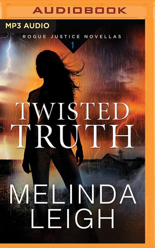 Twisted Truth (Rogue Justice Novella) pdf epub