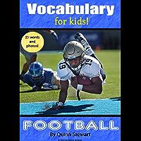 Vocabulary for Kids!: Football (English Edition)