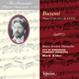 Romantic Piano Concerto Vol. 22 - Busoni: Piano Concerto