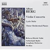 Violinkonzert/Lyrische Suite/Orchesterstücke