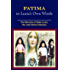 Fatima in Lucia's Own Words: The Memoirs of Sister Lucia, the Last Fatima Visionary
