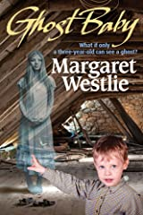 Ghost Baby (Partners Paranormal Book 3) Kindle Edition
