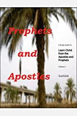 Learn Christ Bible Commentaries Volume 1: Prophets and Apostles, a Bible Sweep (Learn Christ Commentaries) Kindle Edition