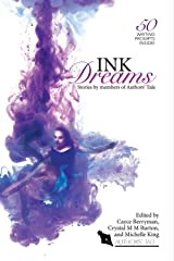Ink Dreams: Stories by members of Authors' Tale (Authors' Tale anthology Book 3) Kindle Edition