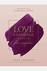 Love Language Minute for Couples: 100 Days to a Closer Relationship Hardcover