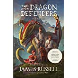 The Dragon Defenders – Book Four: All Is Lost