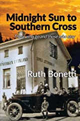Midnight Sun to Southern Cross: Those Who Go and Those Who Stay Paperback