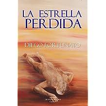 LA ESTRELLA PERDIDA (Segundo libro de la Trilogía El Papiro).- (Spanish Edition) Nov 14, 2018