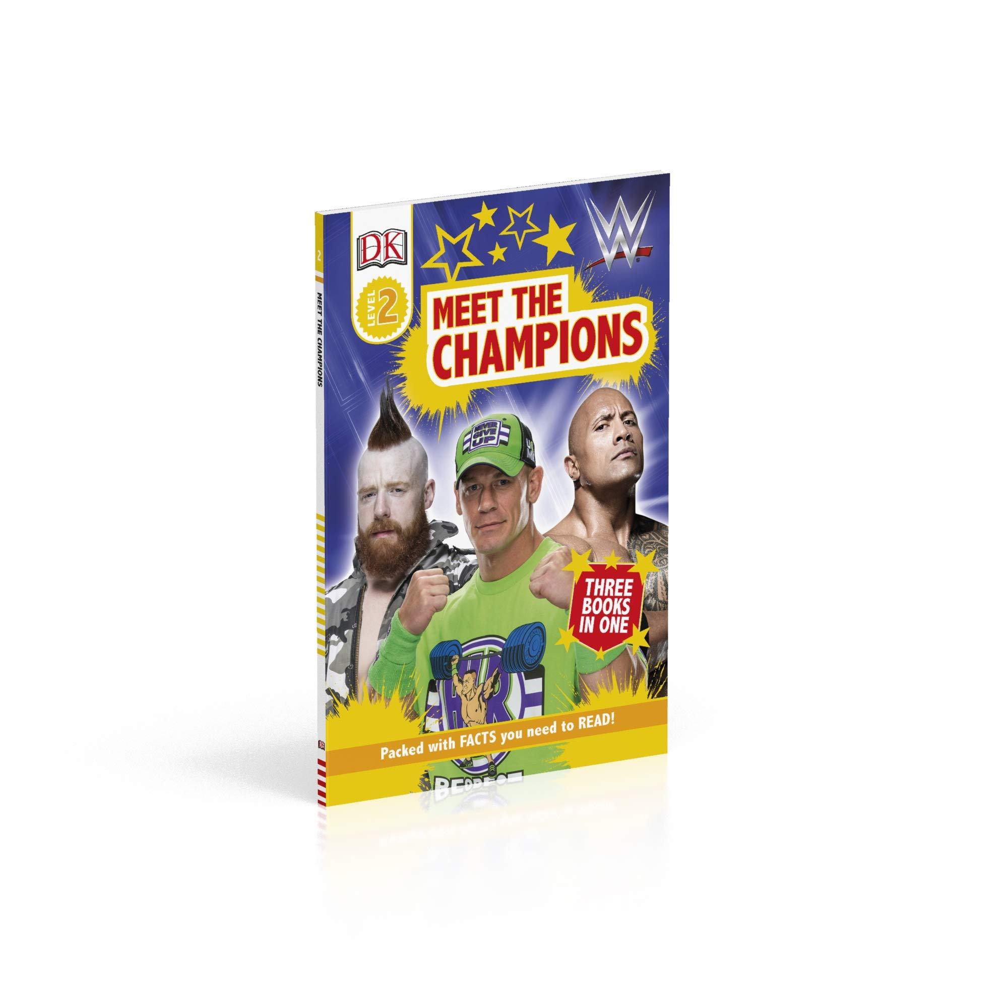 Amazon Com Dk Readers Level 2 Wwe Meet The Champions 9781465490377 Dk Books