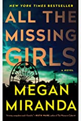 All the Missing Girls: A Novel Kindle Edition