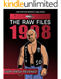 The Raw Files: 1998 (English Edition)