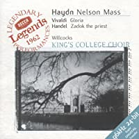Nelson Mass (+ Vivaldi: Gloria; Handel: Zadok)