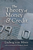 The Theory of Money and Credit (LvMI)