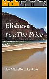 Elisheva, Part 1: The Price