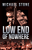 Low End of Nowhere: A Streeter Thriller