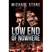 Low End of Nowhere: A Streeter Thriller (English Edition)