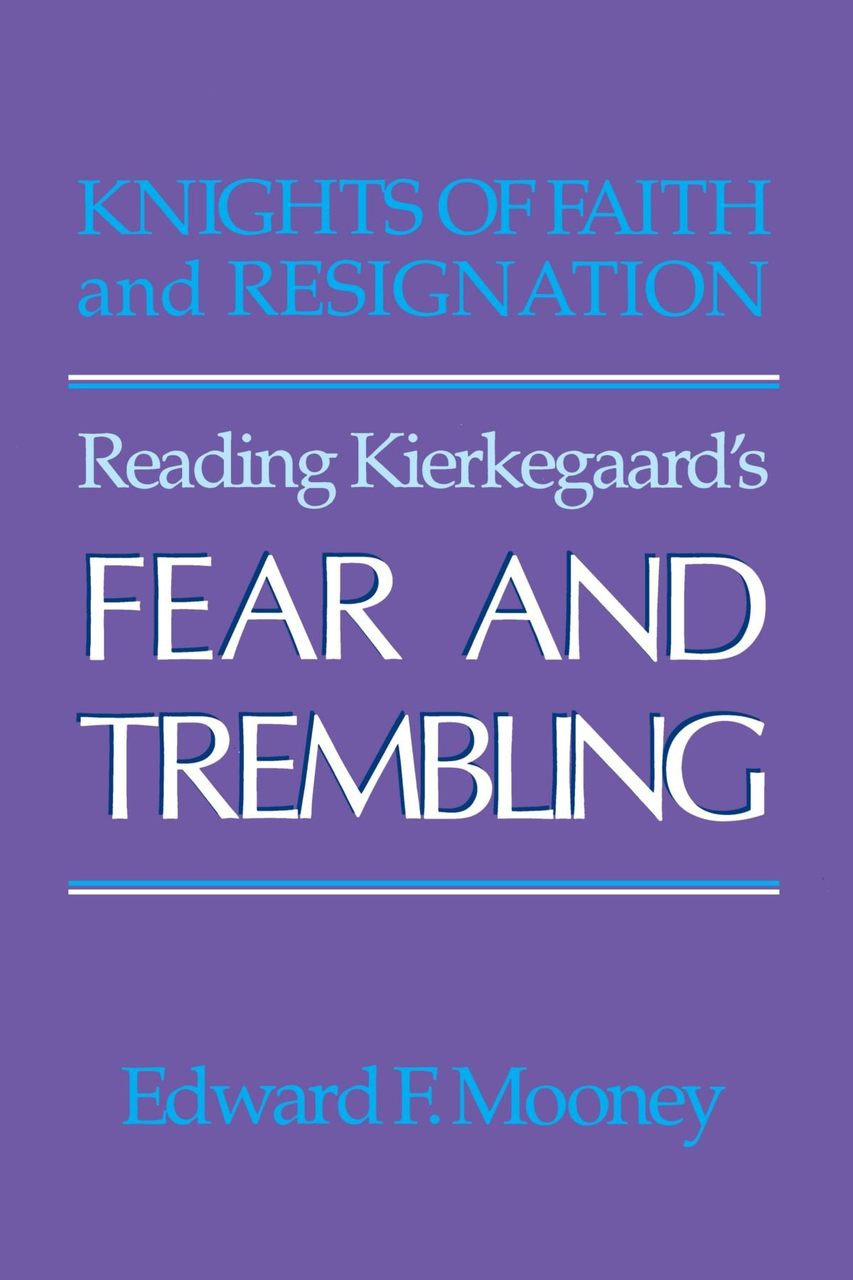 kierkegaard fear and trembling analysis