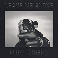 Leave Me Alone [Clean]