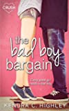 The Bad Boy Bargain