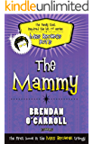 The Mammy (The 'Mrs Browne' Trilogy Book 1)