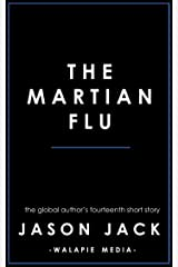 The Martian Flu (Walapie Stories Book 14) Kindle Edition
