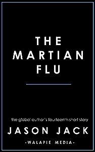 The Martian Flu (Walapie Stories Book 14)