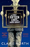 First Fifteen Lives of Harry August