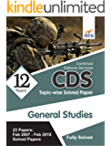 CDS 12 Years Topic-wise Solved PapersGeneral Knowledge(2007-2018) - 3rd Edition