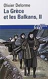 La Grèce et les Balkans (Tome 2): Du Vᵉ siècle à nos jours