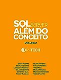 SQL Server Além do Conceito - Volume 2