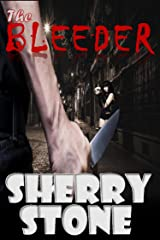 The Bleeder: A century old vampire, Whitney, searches for a girl Friday, to watch over her while she sleeps. Kindle Edition