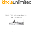 Send for Admiral Bland (Brothers Book 4)