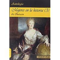 Mujeres en la historia (3) La Ilustración. (Narrativa)