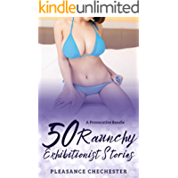 50 Raunchy Exhibitionist Stories: A Provocative Bundle (Filthy Erotica Collection Book 2) book cover