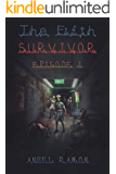 The Fifth Survivor: Episode 1