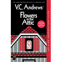 Flowers In The Attic: 40th Anniversary Edition (Dollanganger Book 1) book cover