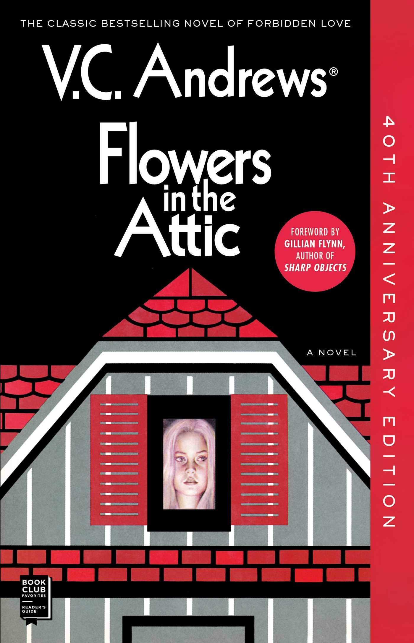 Flowers in the Attic: 40th Anniversary Edition (1) (Dollanganger): Andrews,  V.C.: 9781982108106: Amazon.com: Books