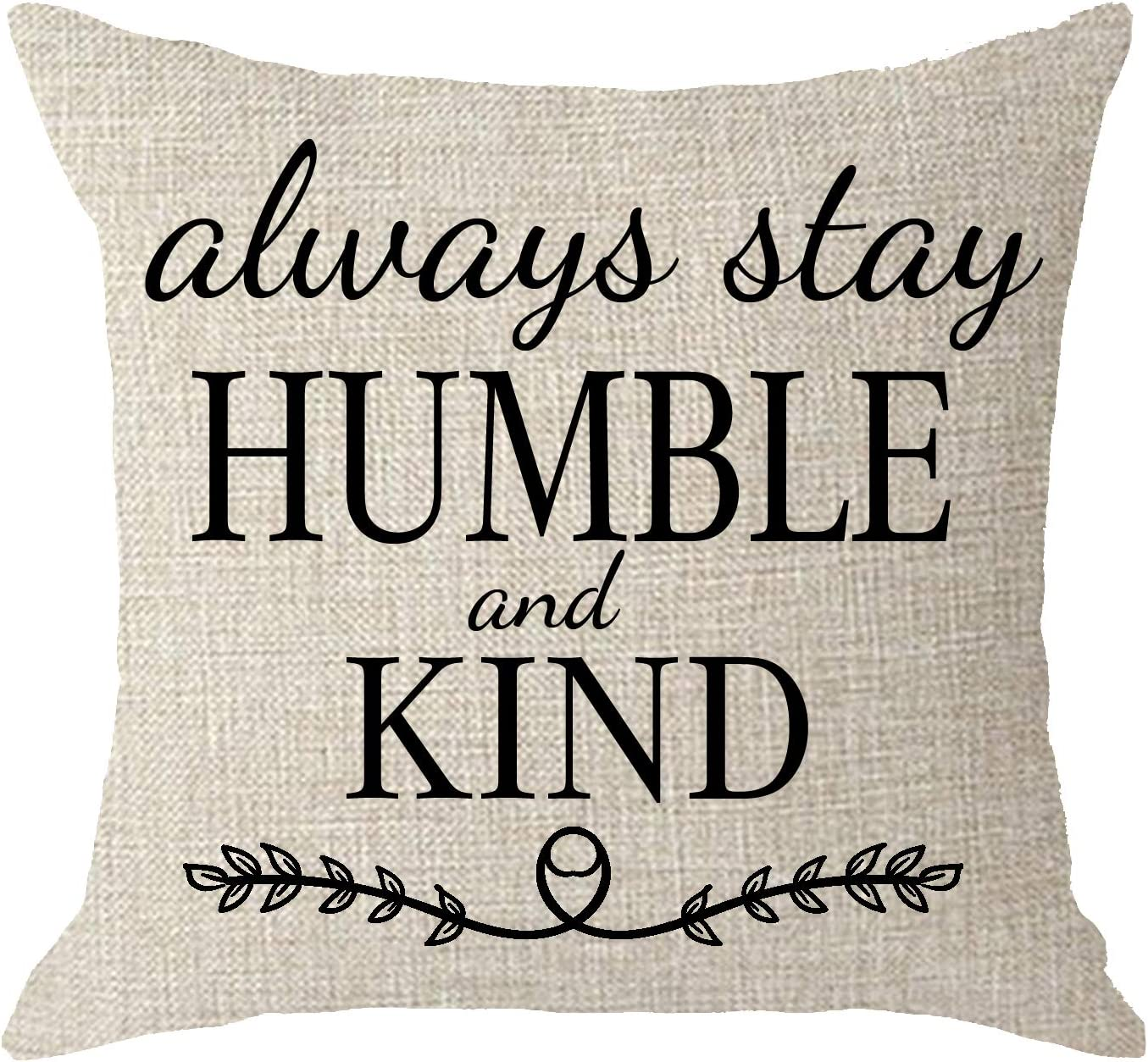 NIDITW Sister Birthday Office Gift to with Inspirational Words Always Stay Humble and Kind Body Cream Burlap Throw Pillow Case Cushion Cover Sofa Home Decorative Square 18x18 Inches